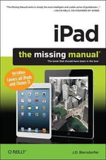 iPad : The Missing Manual - J.D. Biersdorfer