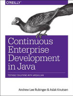 Continuous Enterprise Development in Java - Andrew Lee Rubinger