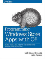 Programming Windows Store Apps with C# - Matthew Baxter-Reynolds