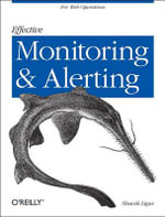 Effective Monitoring and Alerting : For Large-Scale Distributed Systems - Slawek Ligus