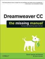 Dreamweaver CC : The Missing Manual - David Sawyer Mcfarland