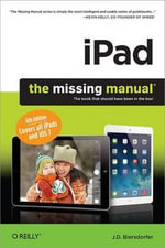 iPad : The Missing Manual - J.D. Biersdorfer