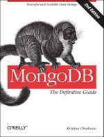 MongoDB : The Definitive Guide - Kristina Chodorow