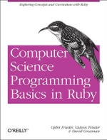 Computer Science Programming Basics with Ruby - Ophir Frieder