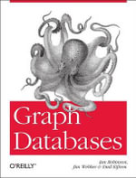 Graph Databases : The Definitive Guide - Ian Robinson