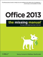 Office 2013 : The Missing Manual - Nancy Conner