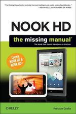 NOOK HD The Missing Manual : The Missing Manual - Preston Gralla