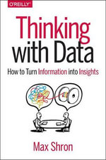 Thinking with Data - Max Shron