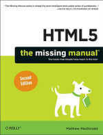 HTML5 : The Missing Manual - Matthew MacDonald