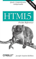 HTML5 Pocket Reference - Jennifer Niederst Robbins
