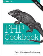 PHP Cookbook : Solutions & Examples for PHP Programmers - David F. Sklar