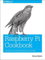 Raspberry Pi Cookbook - Simon Monk