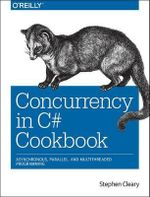 Concurrency in C# Cookbook - Stephen Cleary
