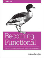 Becoming Functional - Joshua Backfield
