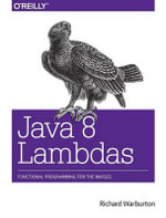 Java 8 Lambdas : Pragmatic Functional Programming - Richard Warburton