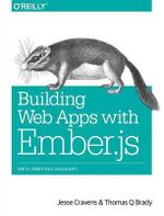 Building Web Apps with Ember.js - Jesse Cravens