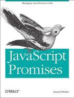 JavaScript with Promises - Daniel Parker