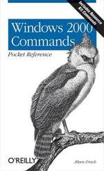 Windows 2000 Commands Pocket Reference : ?????????????? - Æleen Frisch