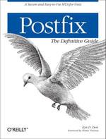 Postfix : The Definitive Guide - Kyle D. Dent