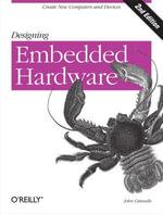Designing Embedded Hardware - John Catsoulis