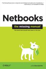 Netbooks : The Missing Manual: The Missing Manual - J. D. Biersdorfer