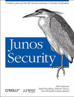 JUNOS Security : OREILLY - Rob Cameron