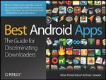 Best Android Apps : The Guide for Discriminating Downloaders - Mike Hendrickson
