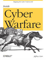 Inside Cyber Warfare : Mapping the Cyber Underworld - Jeffrey Carr