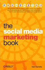 The Social Media Marketing Book - Dan Zarrella