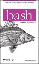 bash Pocket Reference : OREILLY - Arnold Robbins