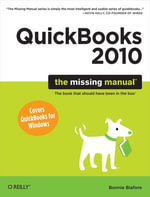 QuickBooks 2010 : The Missing Manual - Bonnie Biafore