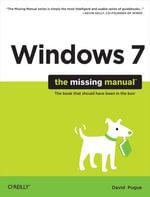Windows 7 : The Missing Manual - David Pogue