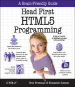 Head First HTML5 Programming : Building Web Apps with JavaScript - Eric T. Freeman
