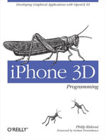 iPhone 3D Programming : Developing Graphical Applications with OpenGL ES - Philip Rideout