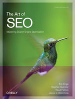 The Art of Seo : Mastering Search Engine Optimization - Eric Enge