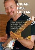 Cigar Box Guitar - Ed Vogel