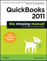Quickbooks 2011 : The Missing Manual - Bonnie Biafore