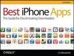 Best iPhone Apps : The Guide for Discriminating Downloaders - J.D. Biersdorfer