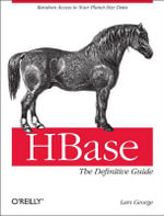HBase : The Definitive Guide - Lars George