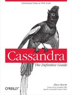 Cassandra : The Definitive Guide - Eben Hewitt