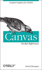 Canvas Pocket Reference : POCKET REFERENCES - David Flanagan