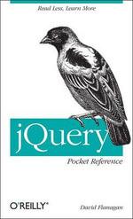 jQuery Pocket Reference : POCKET REFERENCES - David Flanagan