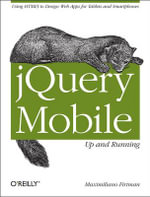 jQuery Mobile : Up and Running - Maximiliano Firtman