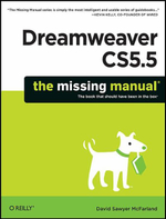 Dreamweaver CS5.5 : The Missing Manual - David Sawyer Mcfarland