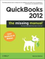 QuickBooks 2012 : The Missing Manual - Bonnie Biafore