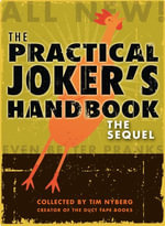 The Practical Joker's Handbook : The Sequel - Tim Nyberg