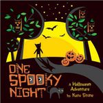 One Spooky Night : A Halloween Adventure - Kate Stone