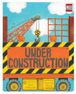 Under Construction : A Silly Slider Book - Hannigan Paula