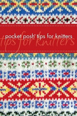 Pocket Posh Tips for Knitters - Jayne Davis