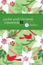 Pocket Posh Christmas Crosswords 2 : 75 Puzzles